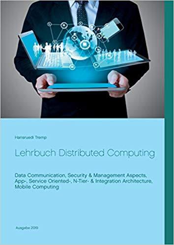 "Neue Ausgabe ""Lehrbuch Distributed Computing"""